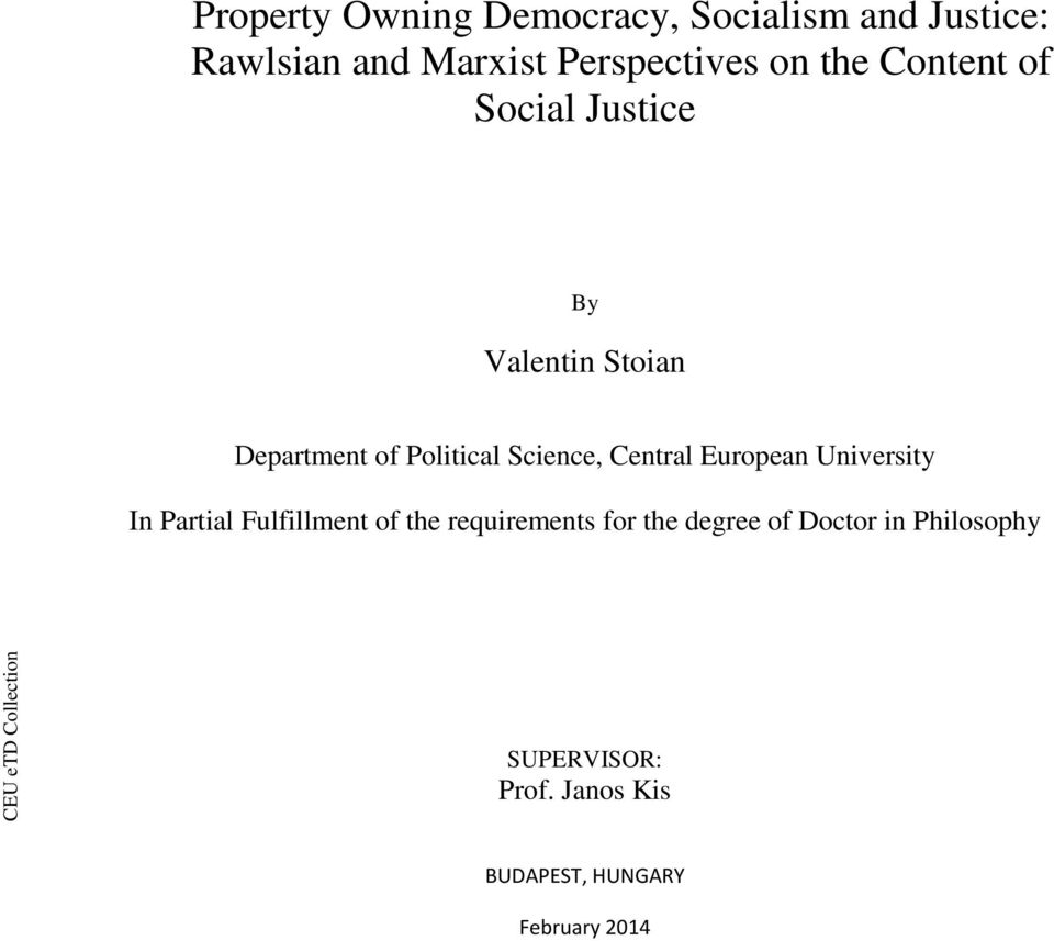 Central European University In Partial Fulfillment of the requirements for  the
