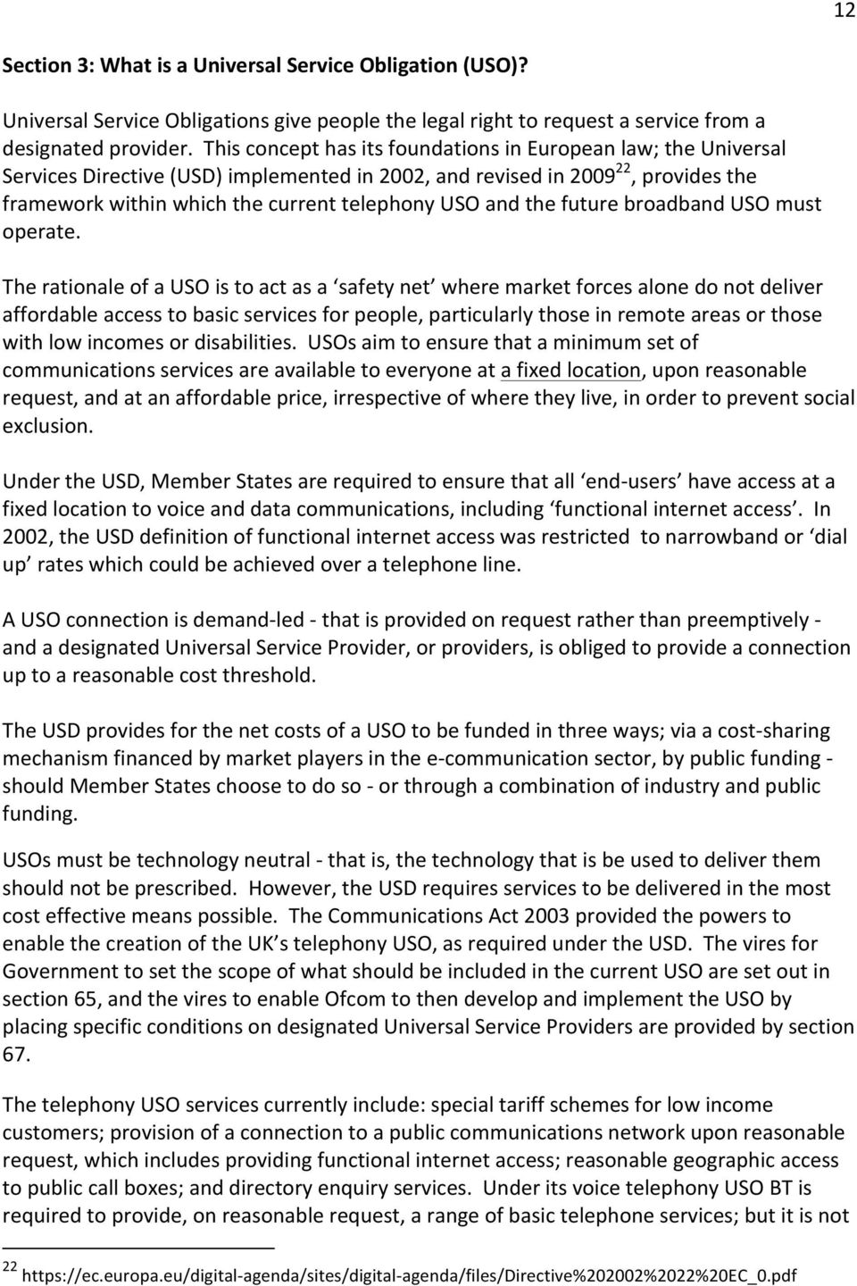 the future broadband USO must operate.