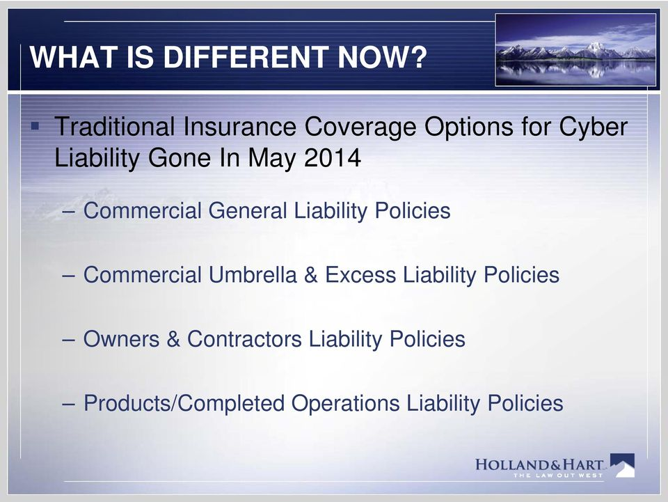 May 2014 Commercial General Liability Policies Commercial Umbrella &
