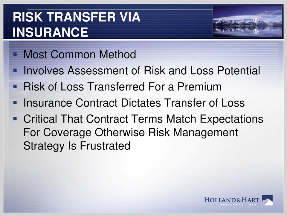 Insurance Contract Dictates Transfer of Loss Critical That Contract