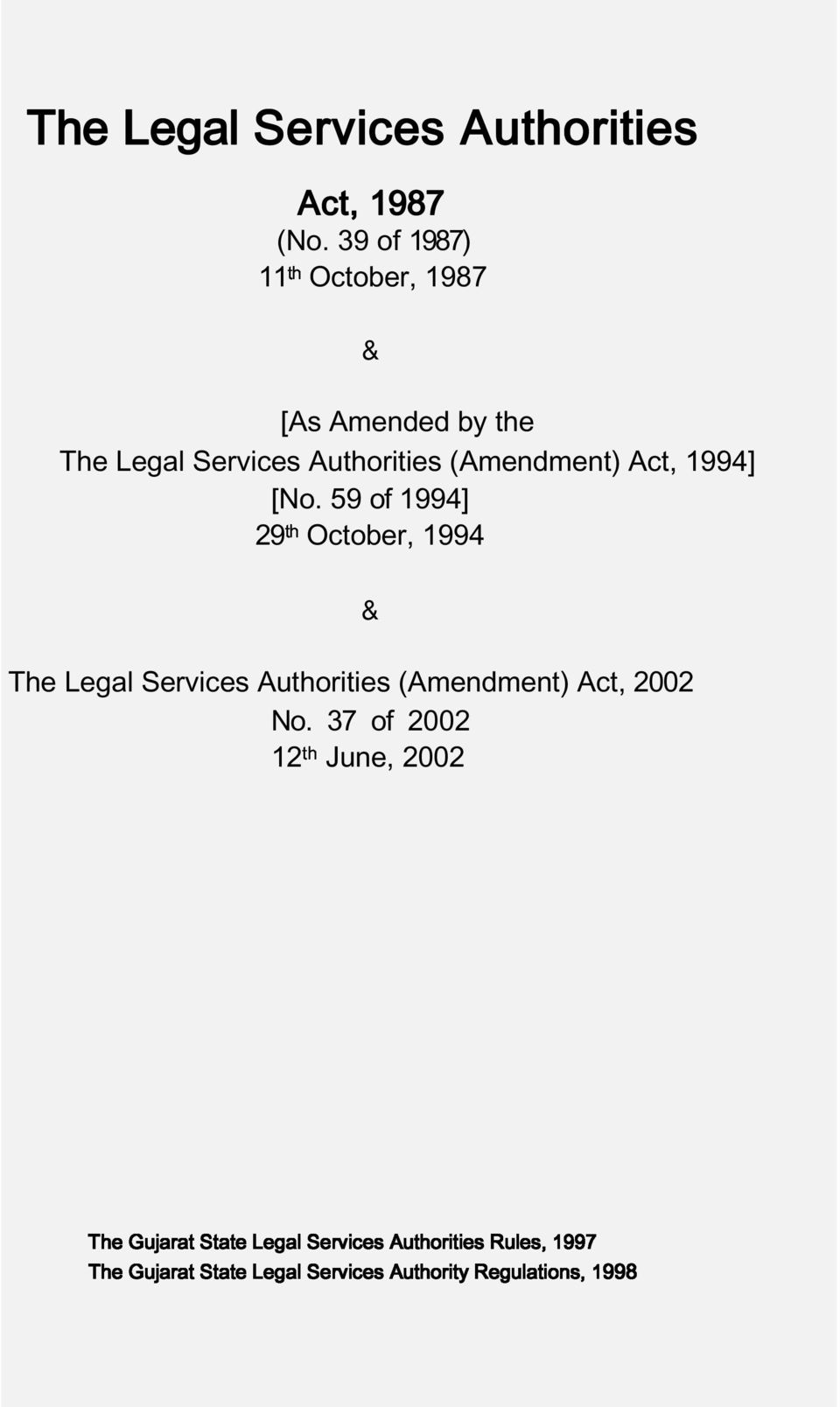 Legal Services Authorities (Amendment) Act, 1994] [No.