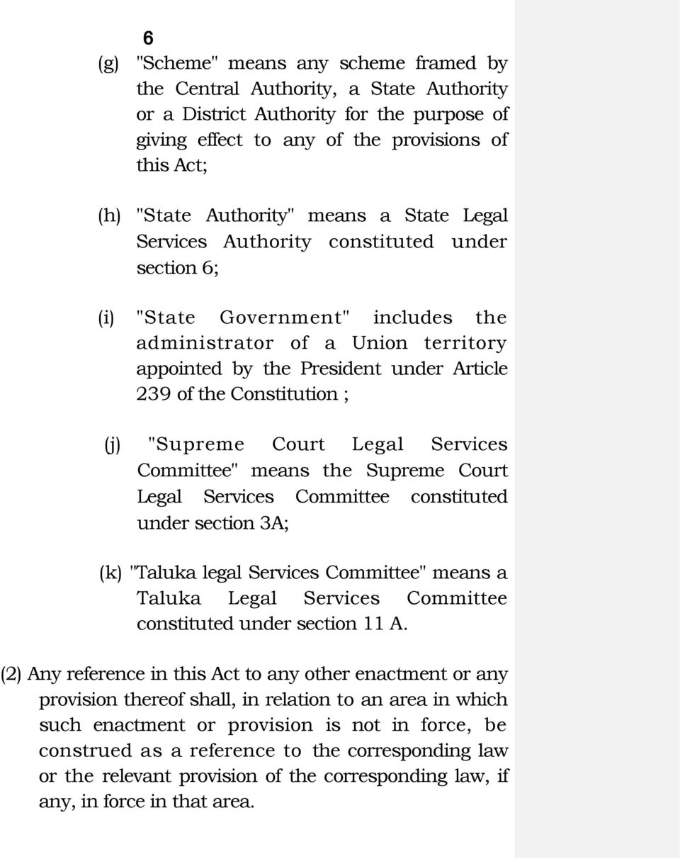 "Constitution ; (j) ""Supreme Court Legal Services Committee"" means the Supreme Court Legal Services Committee constituted under section 3A; (k) ""Taluka legal Services Committee"" means a Taluka Legal"