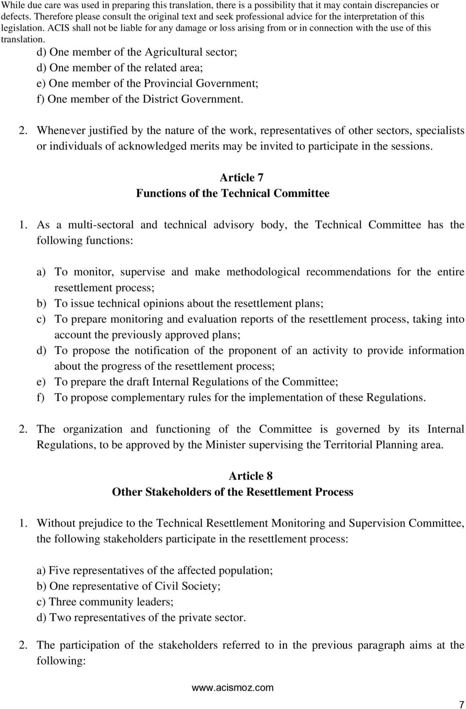 Article 7 Functions of the Technical Committee 1.