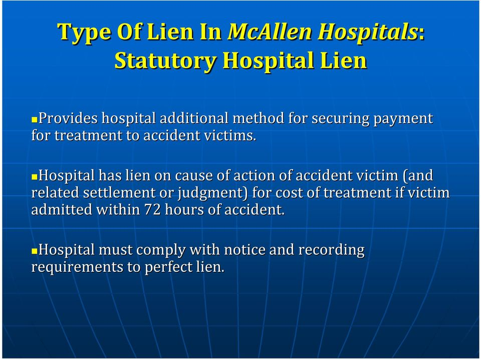 Hospital has lien on cause of action of accident victim (and related settlement or judgment) for