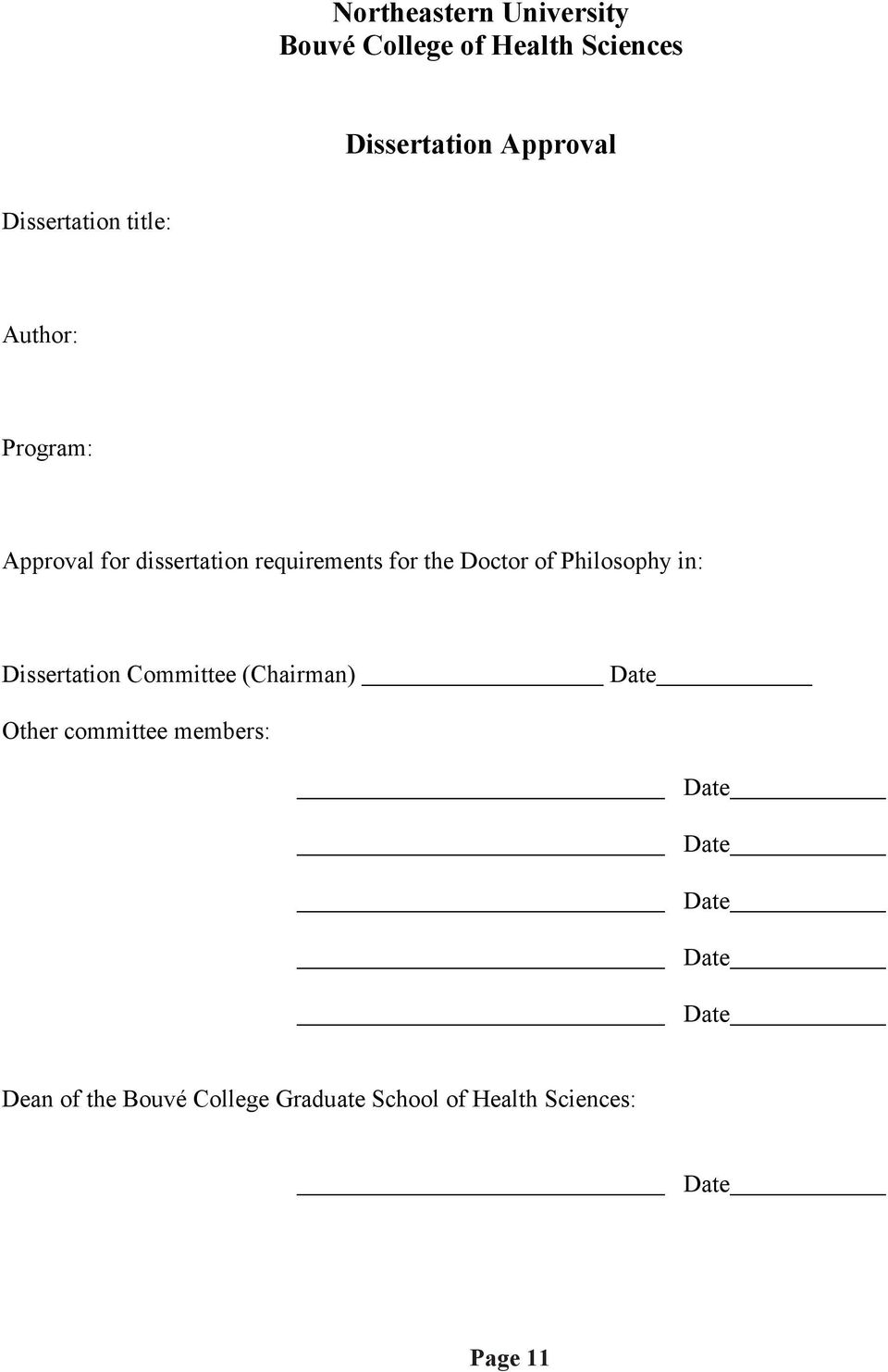 for the Doctor of Philosophy in: Dissertation Committee (Chairman) Other