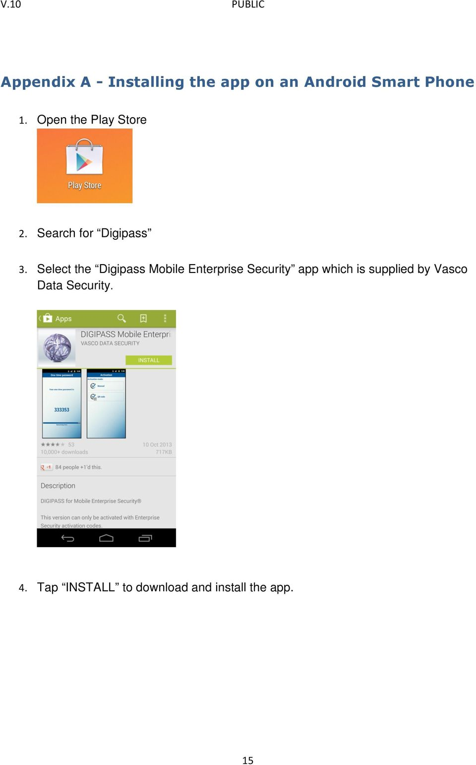 Select the Digipass Mobile Enterprise Security app which is