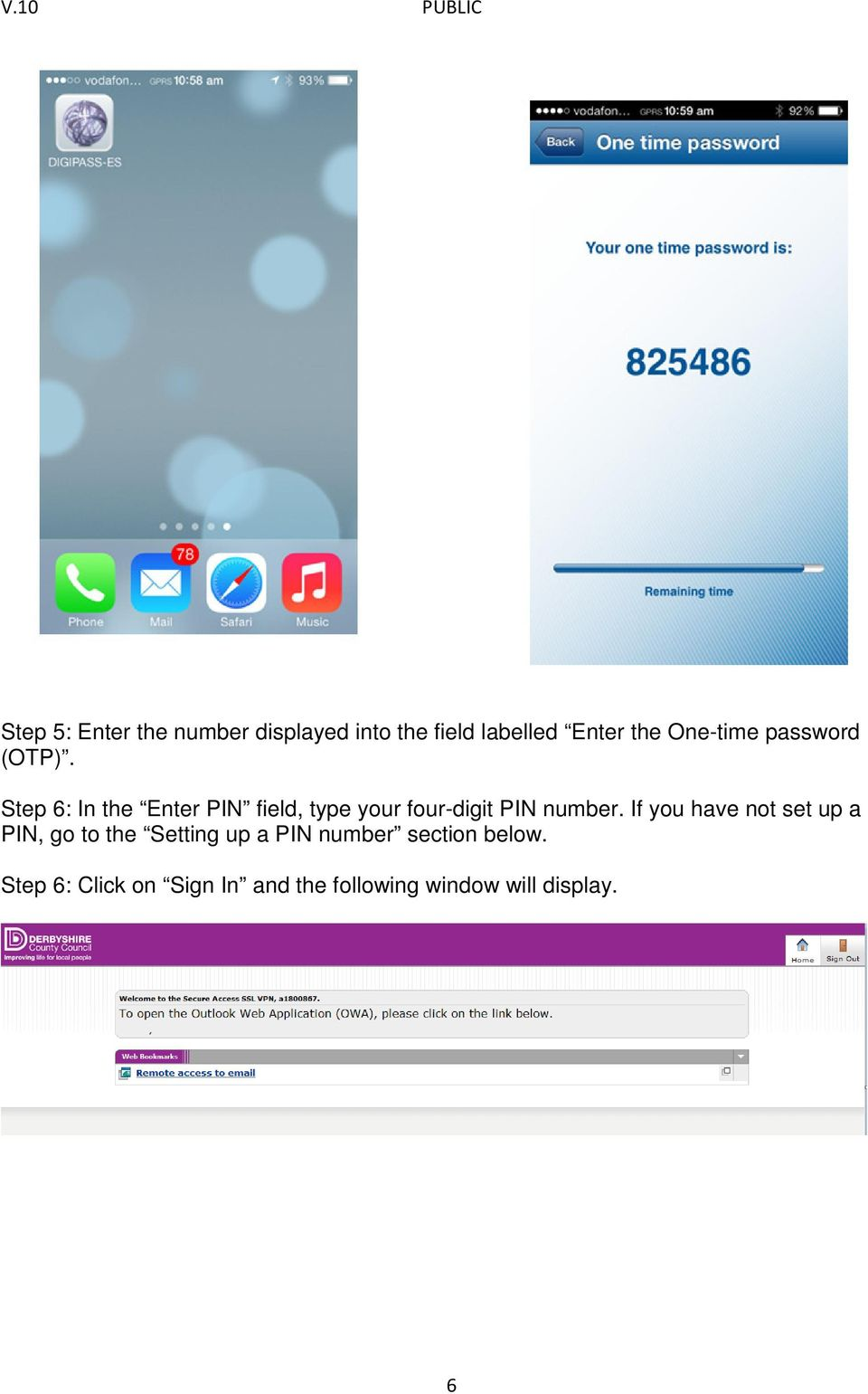 Step 6: In the Enter PIN field, type your four-digit PIN number.