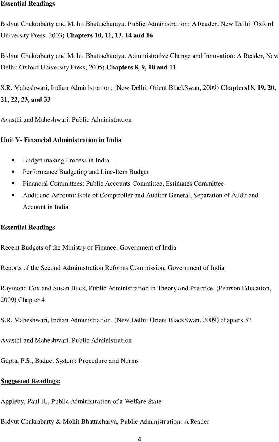 ader, New Delhi: Oxford University Press; 2005) Chapters 8, 9, 10 and 11 S.R.
