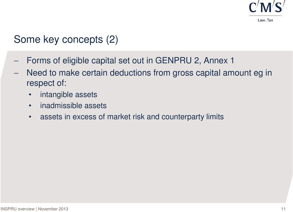capital amount eg in respect of: intangible assets