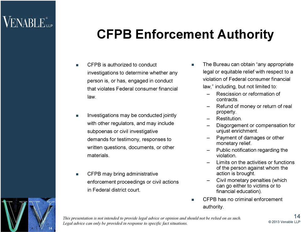 CFPB may bring administrative enforcement proceedings or civil actions in Federal district court.