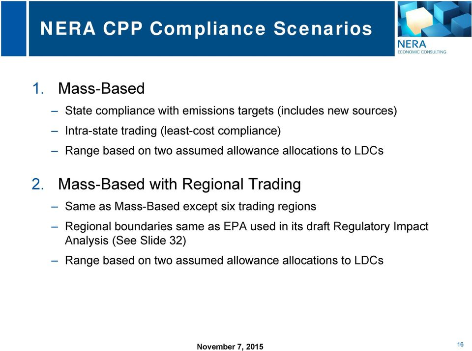 compliance) Range based on two assumed allowance allocations to LDCs 2.