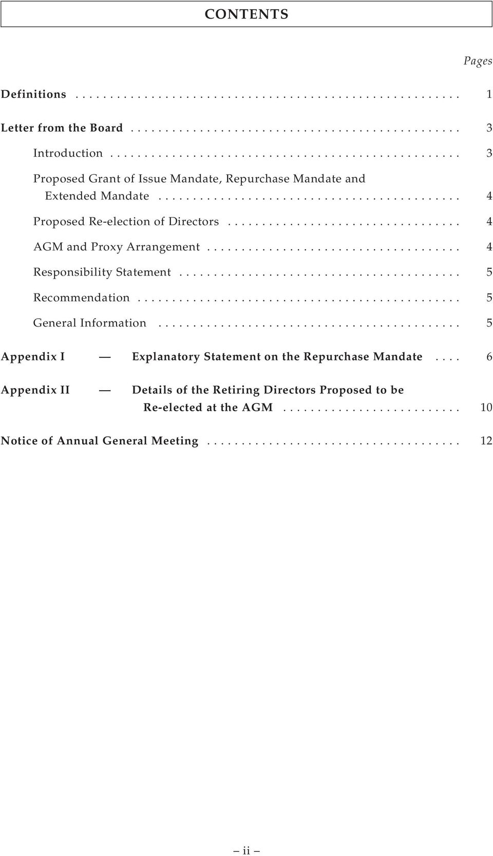 .. 4 AGM and Proxy Arrangement... 4 Responsibility Statement... 5 Recommendation... 5 General Information.