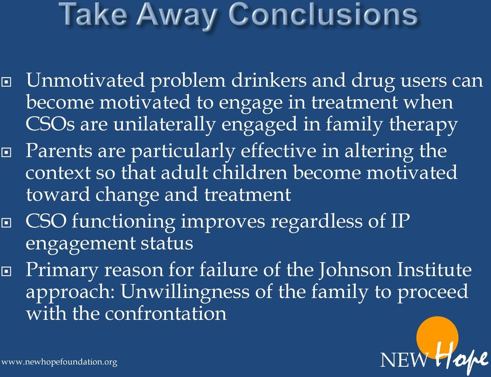 children become motivated toward change and treatment CSO functioning improves regardless of IP engagement