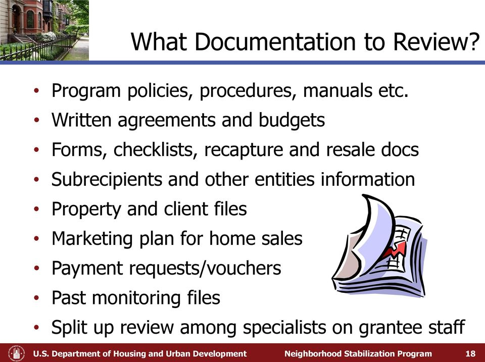 information Property and client files Marketing plan for home sales Payment requests/vouchers Past
