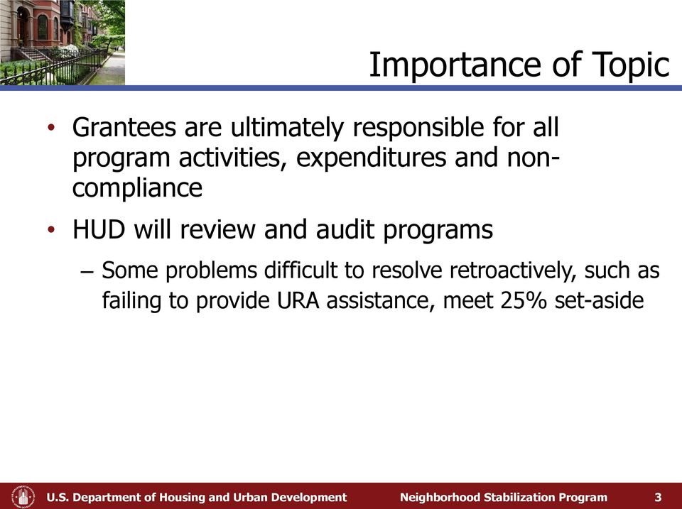 difficult to resolve retroactively, such as failing to provide URA assistance, meet