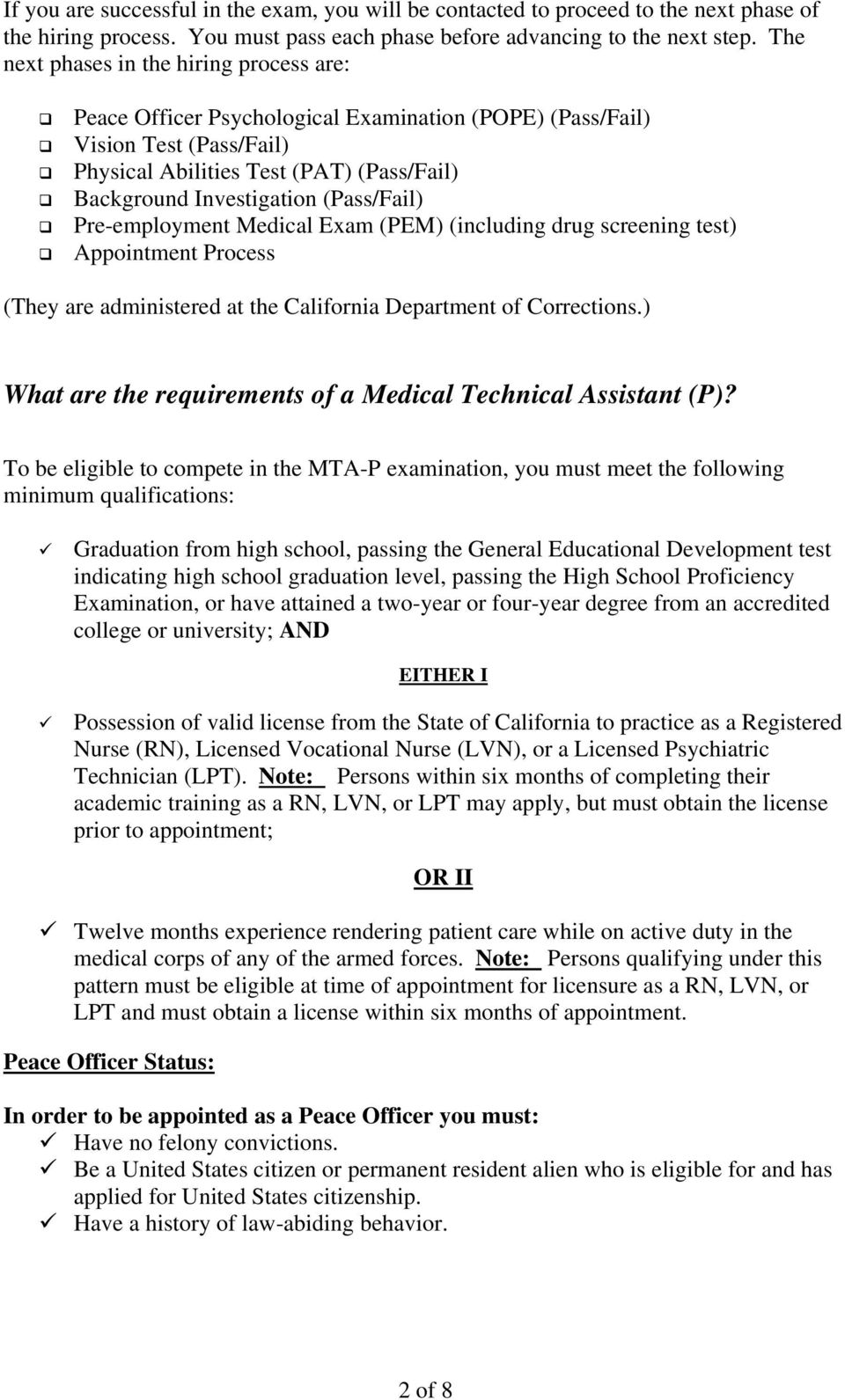 (Pass/Fail) Pre-employment Medical Exam (PEM) (including drug screening test) Appointment Process (They are administered at the California Department of Corrections.
