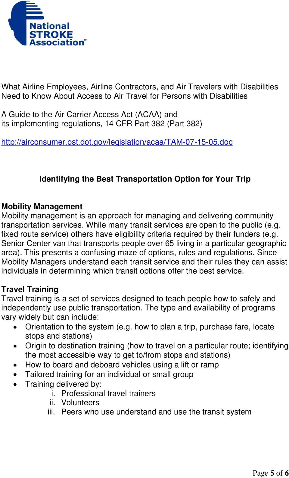 doc Identifying the Best Transportation Option for Your Trip Mobility Management Mobility management is an approach for managing and delivering community transportation services.