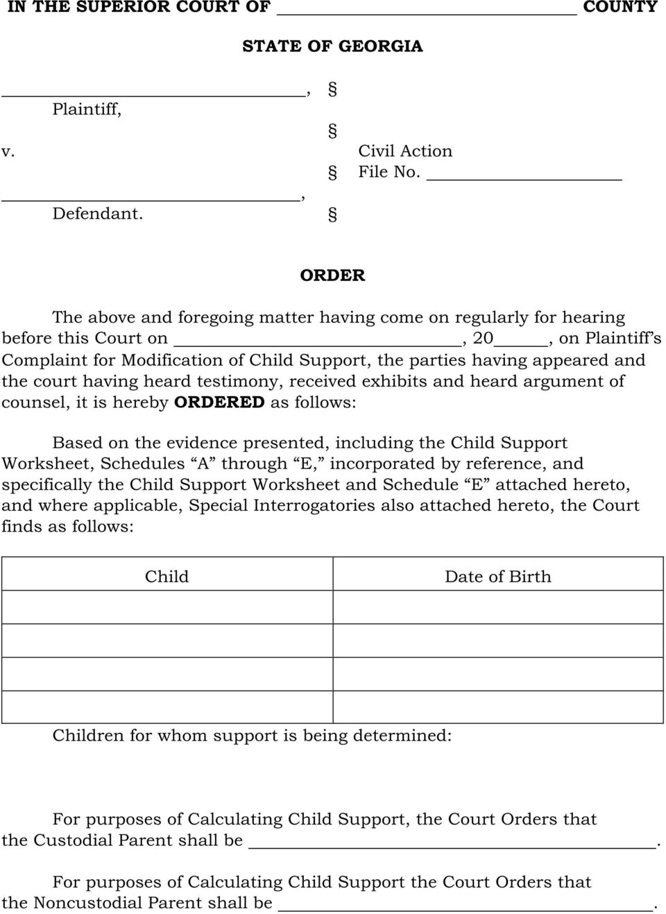 court having heard testimony, received exhibits and heard argument of counsel, it is hereby ORDERED as follows: Based on the evidence presented, including the Child Support Worksheet, Schedules A