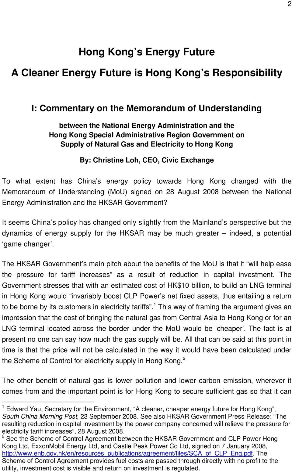 the Memorandum of Understanding (MoU) signed on 28 August 2008 between the National Energy Administration and the HKSAR Government?
