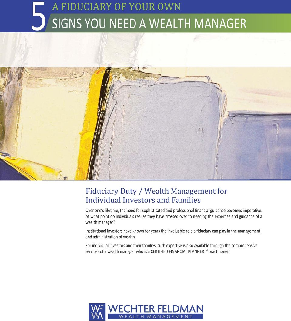 At what point do individuals realize they have crossed over to needing the expertise and guidance of a wealth manager?