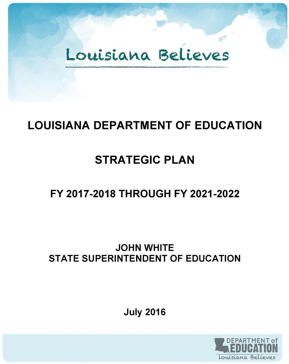 STATE SUPERINTENDENT OF EDUCATION July 2016