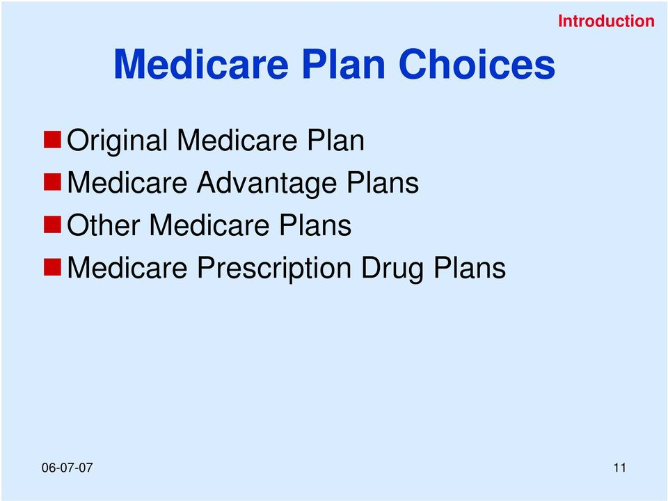 Advantage Plans Other Medicare Plans