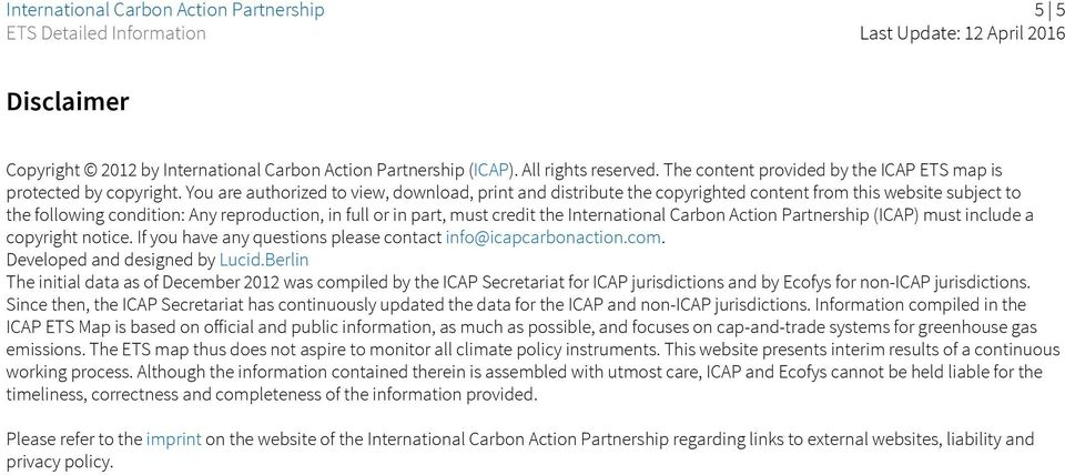 International Carbon Action Partnership (ICAP) must include a copyright notice. If you have any questions please contact info@icapcarbonaction.com. Developed and designed by Lucid.