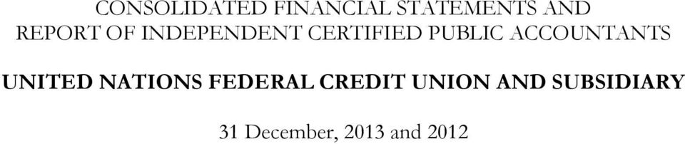 ACCOUNTANTS UNITED NATIONS FEDERAL CREDIT