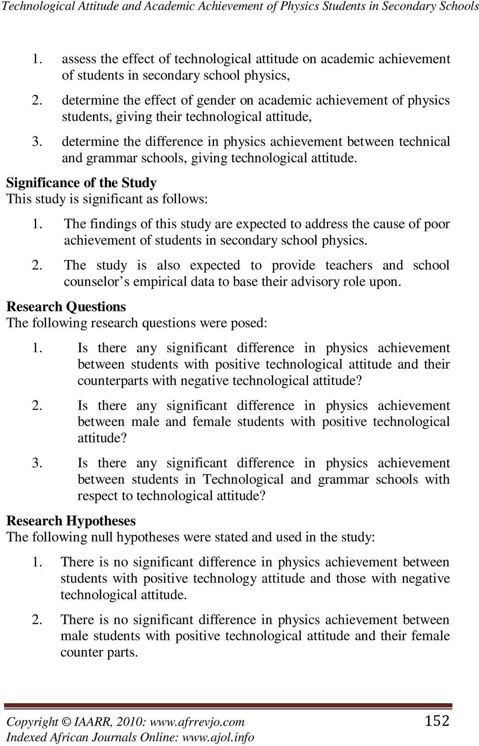 determine the effect of gender on academic achievement of physics students, giving their technological attitude, 3.