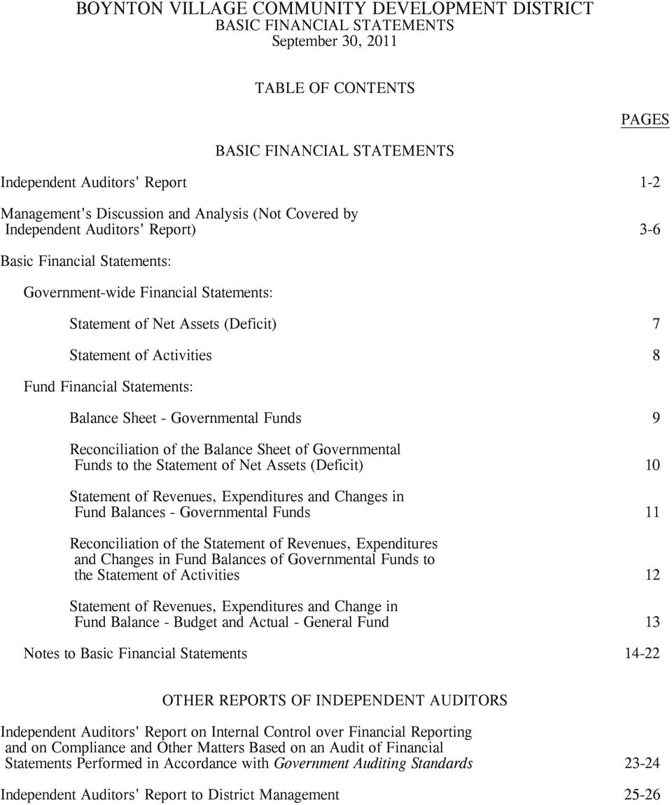Reconciliation of the Balance Sheet of Governmental Funds to the Statement of Net Assets (Deficit) 10 Statement of Revenues, Expenditures and Changes in Fund Balances - Governmental Funds 11