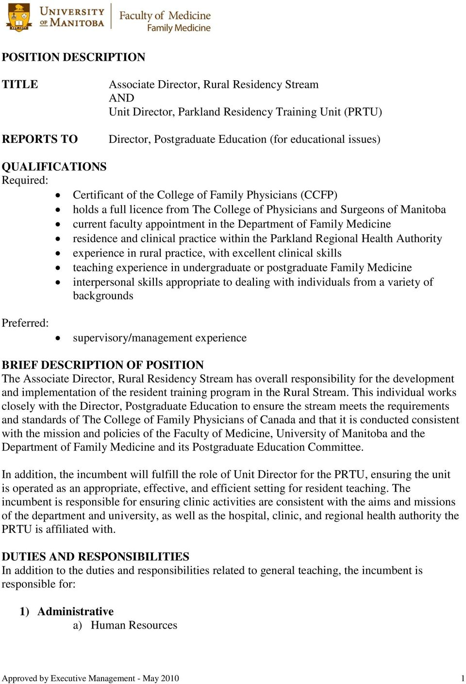 Department of Family Medicine residence and clinical practice within the Parkland Regional Health Authority experience in rural practice, with excellent clinical skills teaching experience in