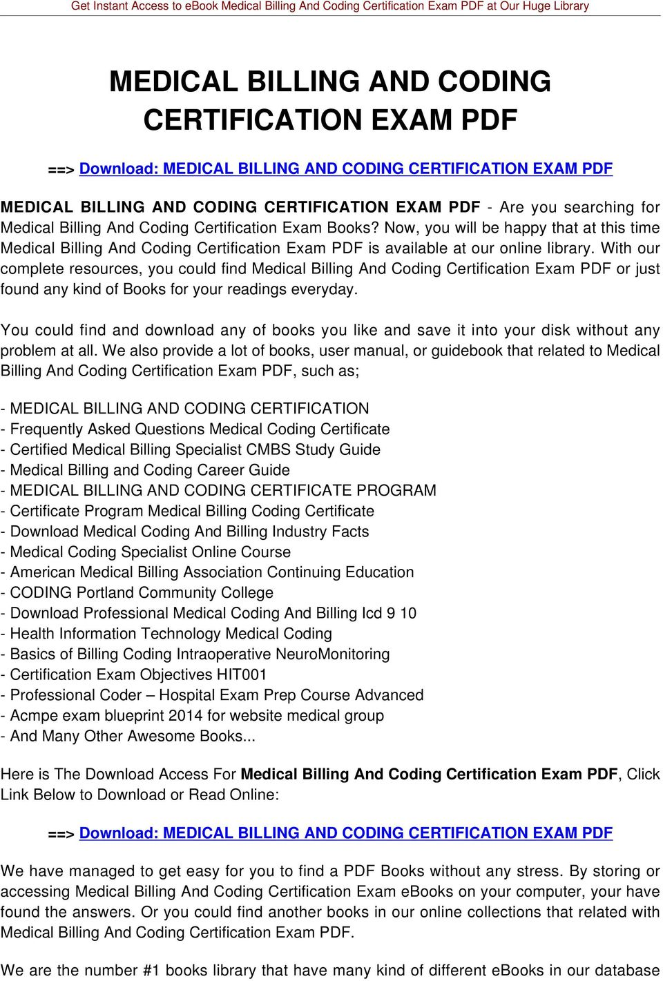 With our complete resources, you could find Medical Billing And Coding Certification Exam PDF or just found any kind of Books for your readings everyday.