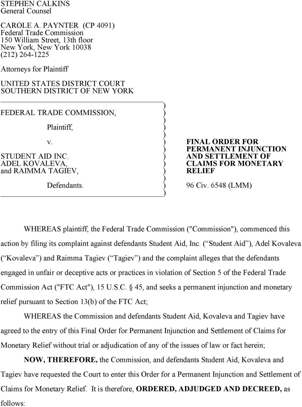 FEDERAL TRADE COMMISSION, ) ) Plaintiff, ) ) v. ) FINAL ORDER FOR ) PERMANENT INJUNCTION STUDENT AID INC.