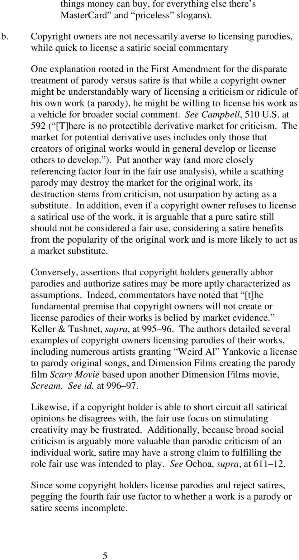 The Satire Parody Distinction In Copyright And Trademark Law Can