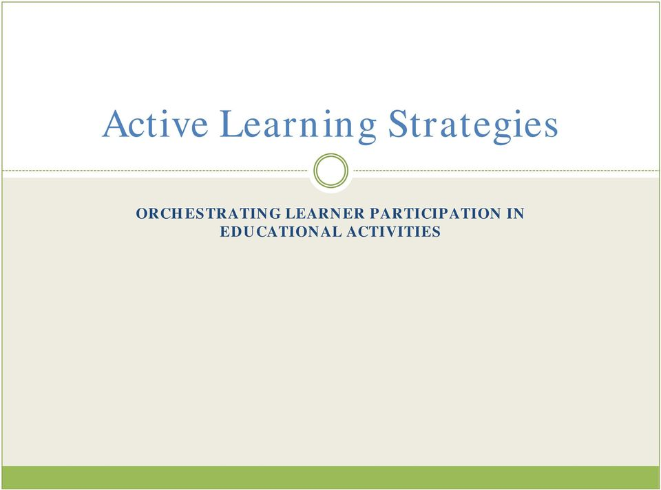 ORCHESTRATING LEARNER