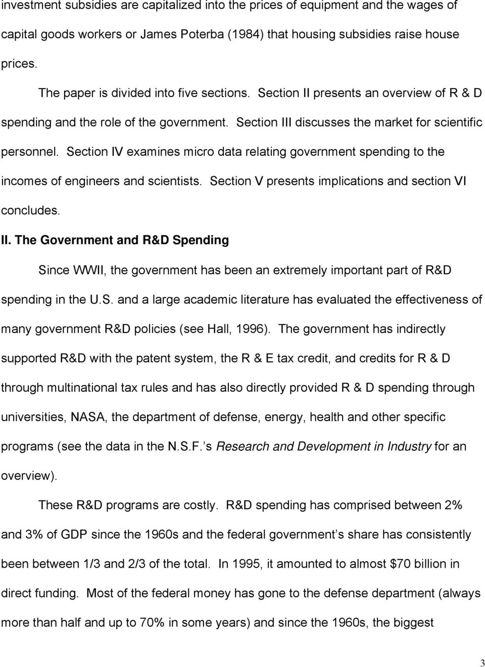 Section IV examines micro data relating government spending to the incomes of engineers and scientists. Section V presents implications and section VI concludes. II.