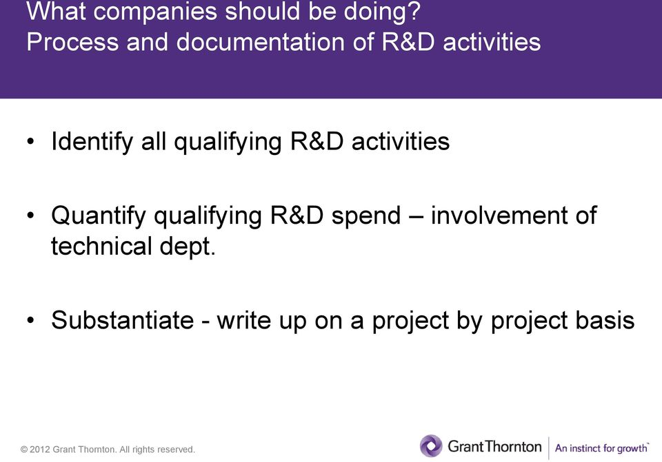qualifying R&D activities Quantify qualifying R&D spend