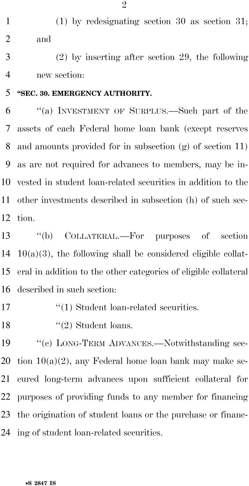 loan-related securities in addition to the other investments described in subsection (h) of such section. (b) COLLATERAL.