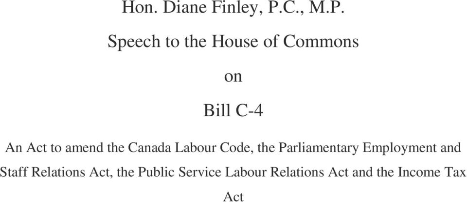 Speech to the House of Commons on Bill C-4 An Act to