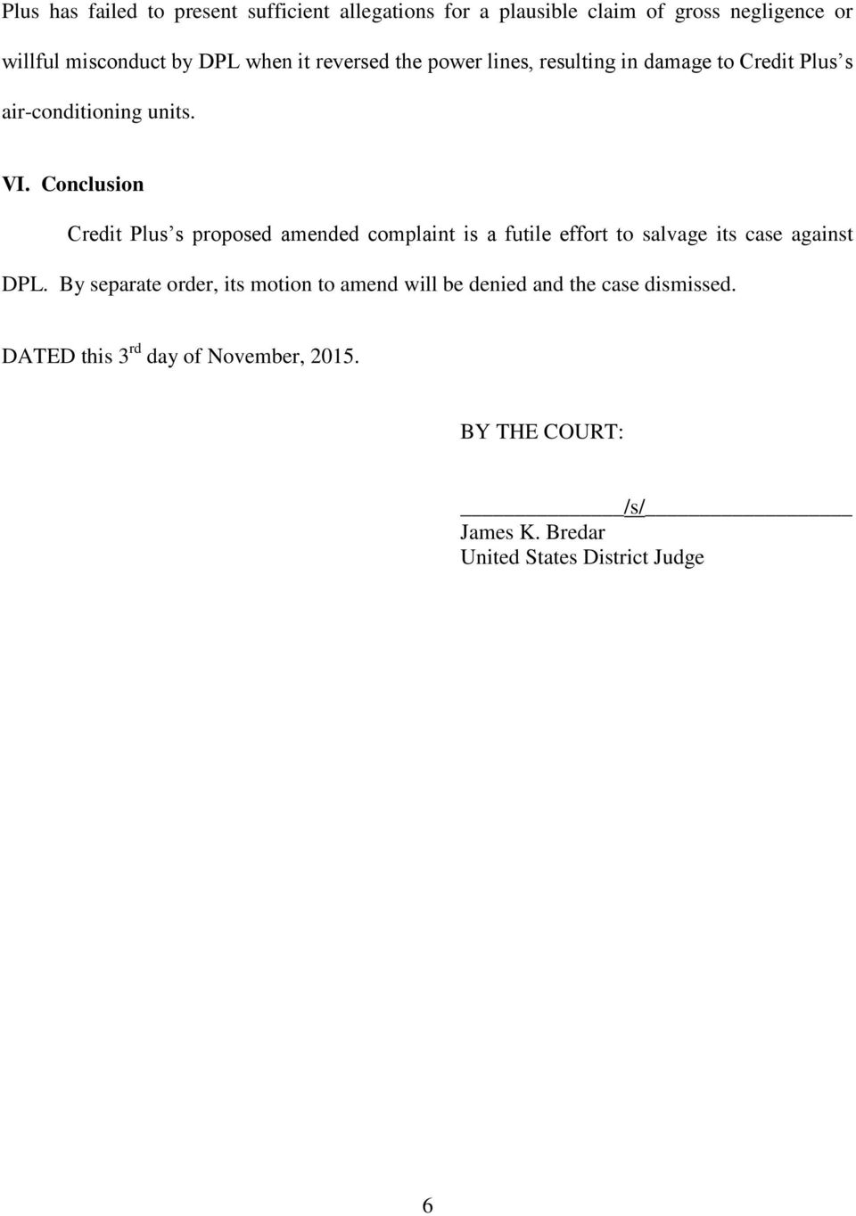 Conclusion Credit Plus s proposed amended complaint is a futile effort to salvage its case against DPL.