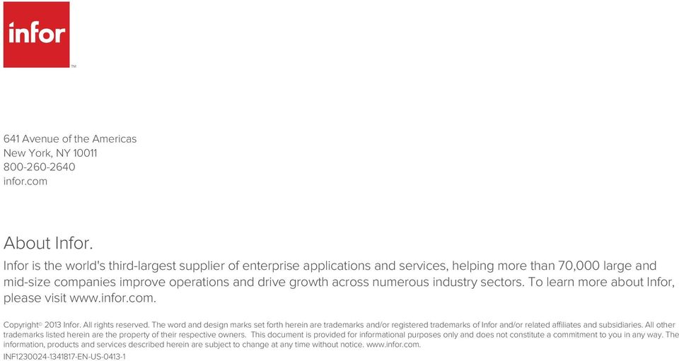 sectors. To learn more about Infor, please visit www.infor.com. Copyright 2013 Infor. All rights reserved.