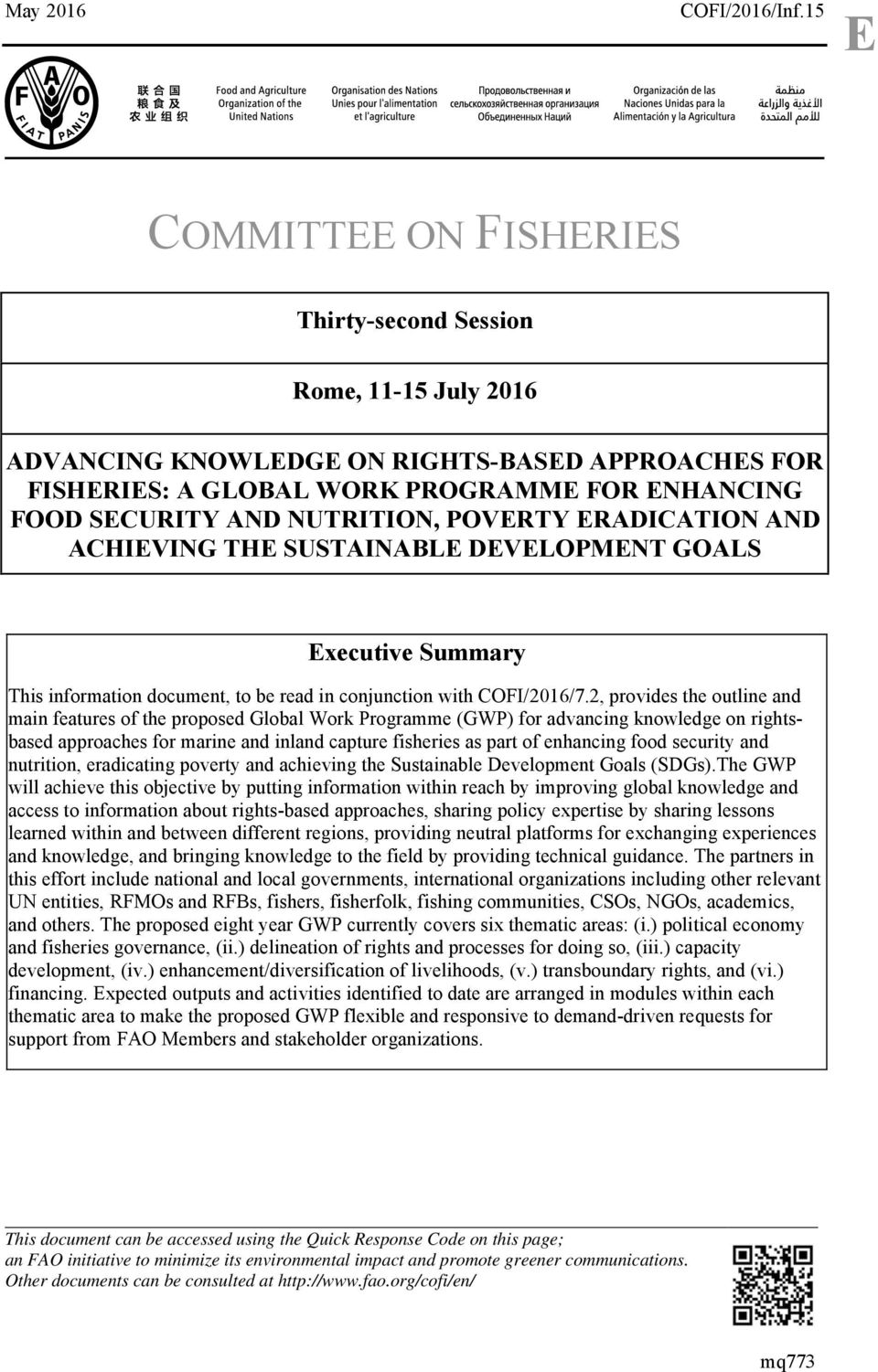 NUTRITION, POVERTY ERADICATION AND ACHIEVING THE SUSTAINABLE DEVELOPMENT GOALS Executive Summary This information document, to be read in conjunction with COFI/2016/7.