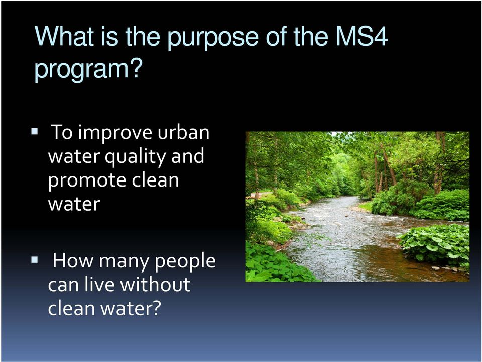 To improve urban water quality and