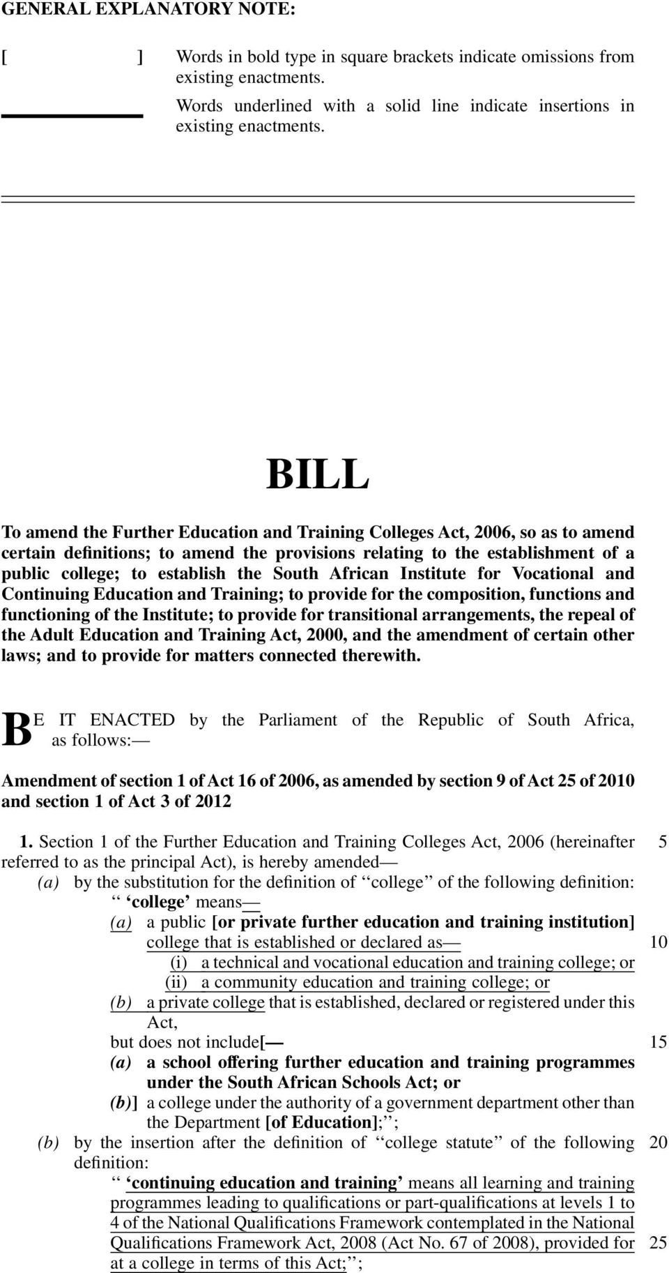 South African Institute for Vocational and Continuing Education and Training; to provide for the composition, functions and functioning of the Institute; to provide for transitional arrangements, the