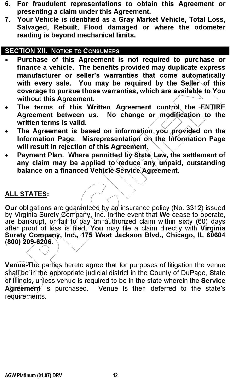 NOTICE TO CONSUMERS Purchase of this Agreement is not required to purchase or finance a vehicle.