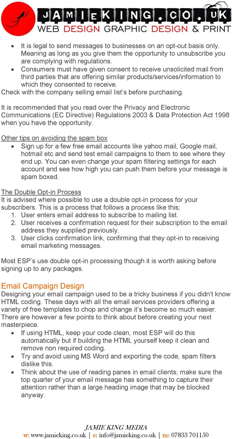 Check with the company selling email list s before purchasing.