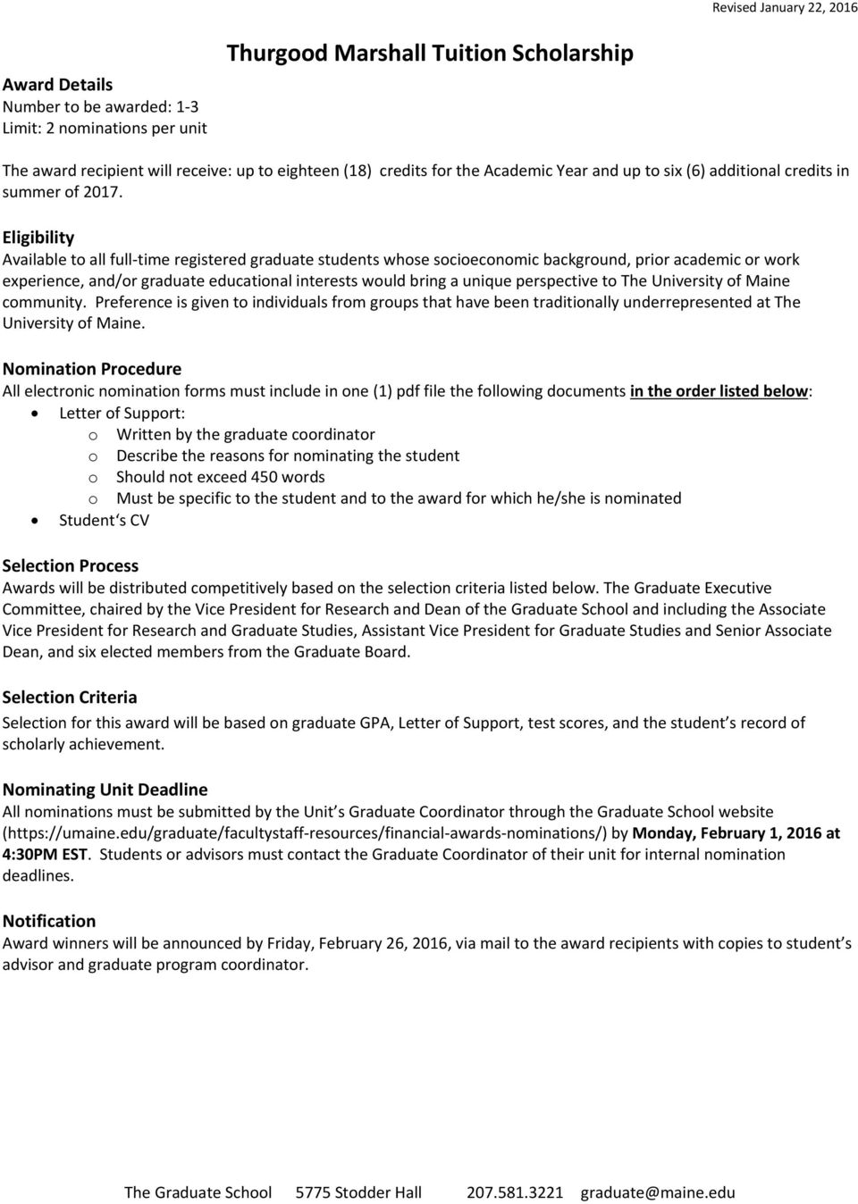 Available to all full time registered graduate students whose socioeconomic background, prior academic or work experience, and/or graduate educational interests would bring a unique perspective to