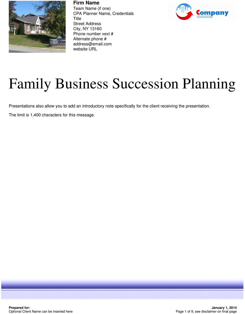 com website URL Family Business Succession Planning Presentations also allow you to add an introductory note
