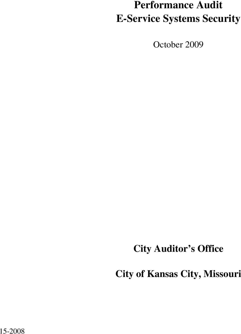 City Auditor s Office City of