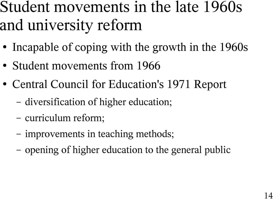 Education's 1971 Report diversification of higher education; curriculum reform;